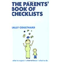 The Parent's Book of Checklists-From Pregnancy to Toddlers