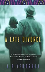 A Late Divorce by A. B. Yehoshua (1993-05-07)