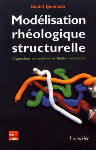 Modélisation rhéologique structurelle : Dispersions concentrées et fluides complexes