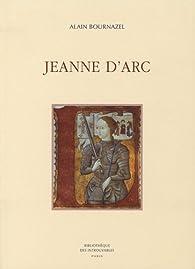 Jeanne d'Arc par Alain Bournazel