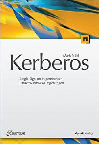 Kerberos: Single Sign-on in gemischten Linux/Windows-Umgebungen (iX-Edition) (Ldap-active Directory)