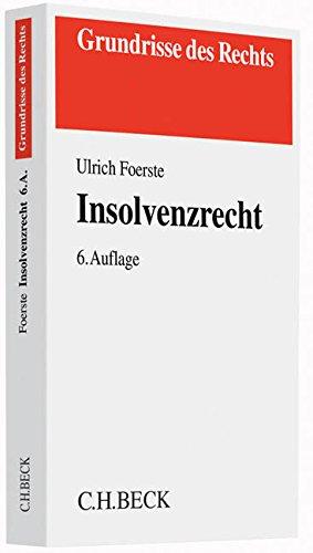 Insolvenzrecht (Grundrisse des Rechts)