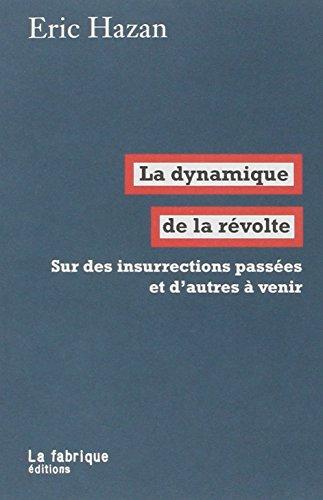 La dynamique de la révolte