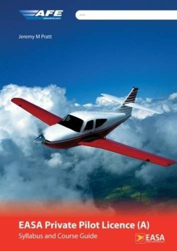 EASA PPL (A) Syllabus and Course Guide por Jeremy M. Pratt