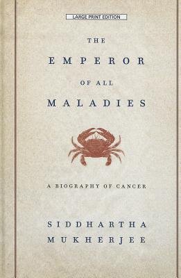 [(The Emperor of All Maladies: A Biography of Cancer)] [Author: Siddhartha Mukherjee] published on (April, 2012)