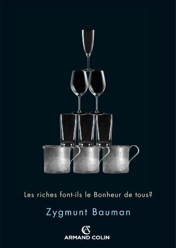 Les riches font-ils le bonheur de tous ?