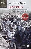 les poilus lettres et t?moignages des fran?ais dans la grande guerre 1914 1918 de jean pierre gueno sous la direction de 16 octobre 2013