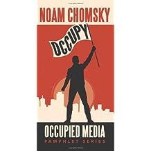 Occupy (Occupied Media Pamphlet) by Noam Chomsky (2012-05-01)