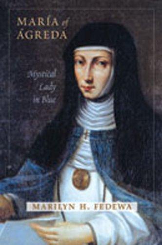 María of Ágreda: Mystical Lady in Blue por Marilyn H. Fedewa
