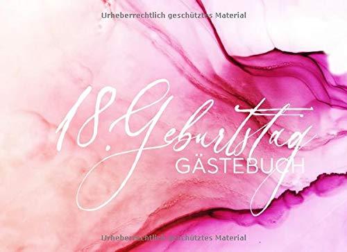 18. Geburtstag Gästebuch: Gäste Geburtstagsbuch zum Eintragen Geburtstagswünsche für Geburtstagsfeier Frauen - Erinnerungsalbum 18 Jahre Liniert - Party Dekoration Buch Modern Pink Pastell - Teenager Bücher Für 18