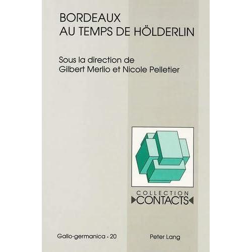 Bordeaux au temps de Hölderlin