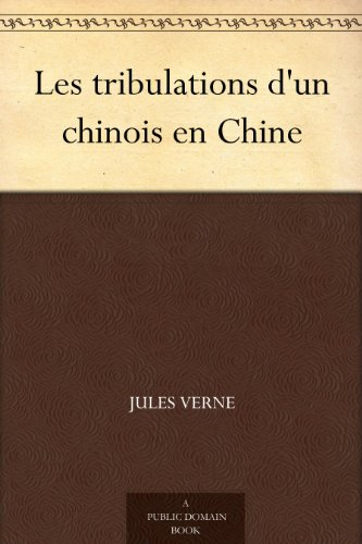 les-tribulations-dun-chinois-en-chine