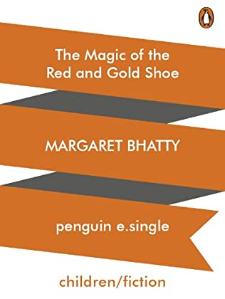 book cover of The Magic of the Red and Gold Shoe