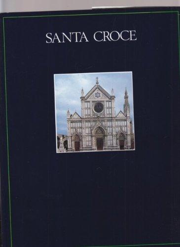Santa Croce la basilica, le cappelle, i chiostri, il museo.