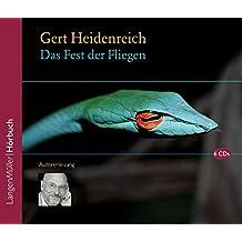 Das Fest der Fliegen (CD): Autorenlesung