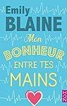 Mon bonheur entre tes mains par Blaine