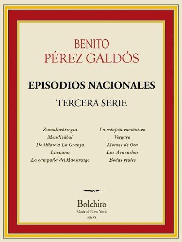 Descargar Libro Episodios Nacionales- Tercera serie completa [Annotated] de Benito Pérez Galdós