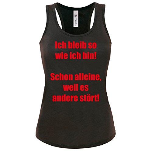 Tanktop - Ich bleib so wie ich bin! Schon alleine, weil es andere stört! Damen Tank Top Gr. S - XL Cooles Shirt -Lustige Sprüche Schwarz-Rot