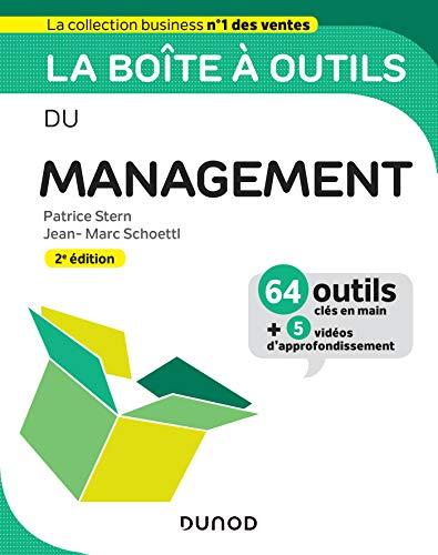 La boîte à outils du Management - 2e éd. - 64 outils et méthodes par Patrice Stern,Jean- Marc Schoettl