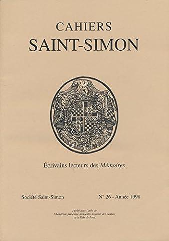 Cahiers Saint-Simon N° 26, 1998 : Ecrivains lecteurs des