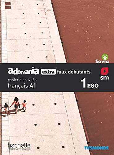 Francés Cuaderno Adomania, Extra Falsos principiantes. 1 ESO. Savia