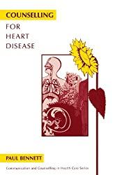 Counselling for Heart Disease (Communication and Counselling in Health Care)