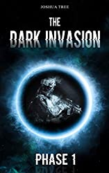 The Dark Invasion: Phase 1 (German Edition)