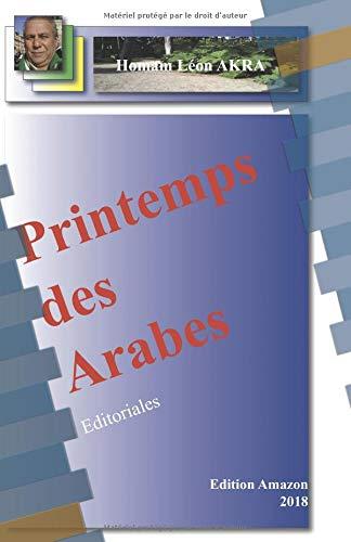 Printemps des Arabes: Editoriales par Homam Léon AKRA