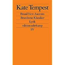Brand New Ancients / Brandneue Klassiker: Lyrik (edition suhrkamp)