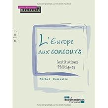 L'Europe aux concours. Institutions politiques