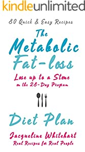 The Metabolic Fat-loss Diet Plan: Lose Up to a Stone on the 28-Day Program