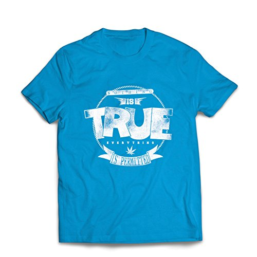 Männer T-Shirt Nichts ist wahr, Alles ist erlaubt - Hipster Swag, Street Fashion, Rauchen Marihuana Zitate (X-Large Blau Mehrfarben)