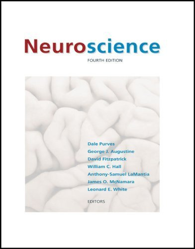 Neuroscience, Fourth Edition 4th by Dale Purves (2007) Hardcover