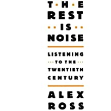 The Rest Is Noise: Listening to the Twentieth Century, (18 CDs)