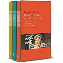 Große Romane der Weltliteratur: Erfahren, woher wir kommen