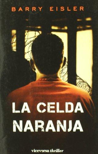 La celda naranja (Viceversa thriller)