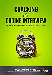 Cracking the Coding Interview, 6th Edition: 189 Programming Questions and Solutions (Cracking the Interview &a
