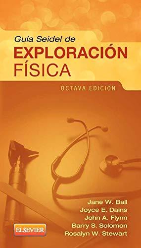 Guia Seidel de Exploracion Fisica por Jane W Ball