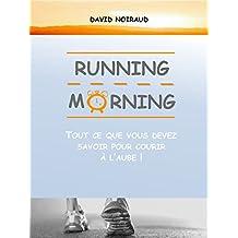 Running Morning: Tout ce que vous devez savoir pour courir à l'aube !