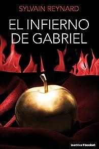El infierno de Gabriel par Sylvain Reynard