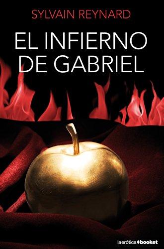 El infierno de Gabriel (La Erótica) (Sombras Las 50 De Grey)
