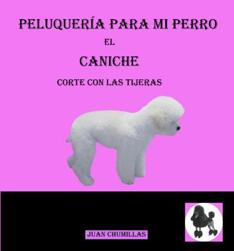 Caniche (peluquería para mi perro nº 9)