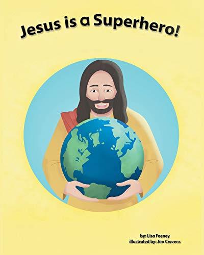 Jesus is a Superhero!