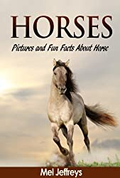 Horses: Pictures and Fun Facts About Horse Colors (Horse & Pony Books) (English Edition)