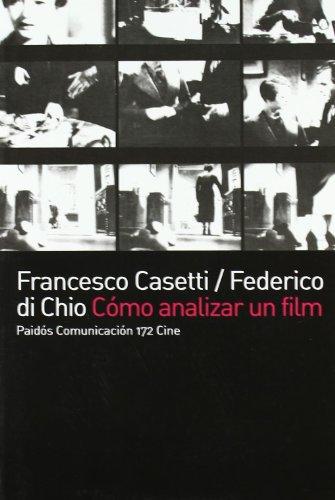 Como analizar un film (paidos comunicacion cine) por Di Chio Casetti
