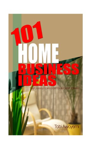 101 home business ideas ebook tobi awoyemi amazon co uk kindle store