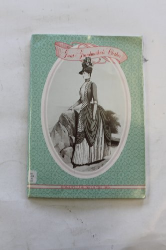 Great Grandmother's Clothes: Women's Fashion in the 1880's (Fashion Womens 1880)