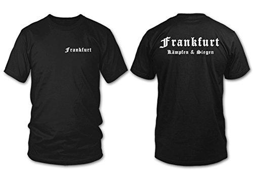 shirtloge - FRANKFURT - Kämpfen & Siegen - Fan T-Shirt - Größe S - XXL Schwarz