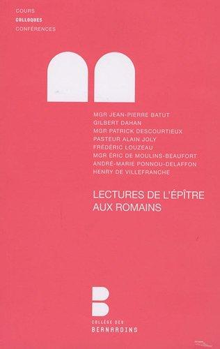 Lectures de l'Epître aux Romains : Colloque de la faculté Notre-Dame, 27 et 28 mars 2009