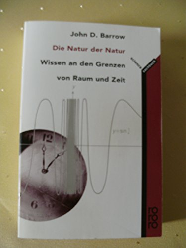 Die Natur der Natur - Wissen an den Grenzen von raum und Zeit